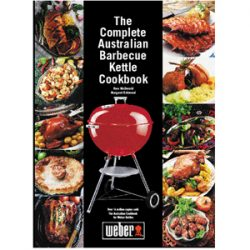 The Complete Australia Barbecue Kettle Cookbook